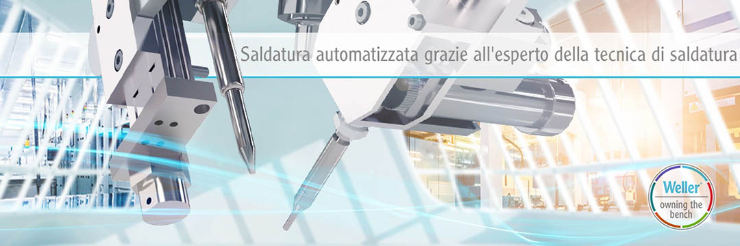 Weller - Sistemi per saldatura automatizzata